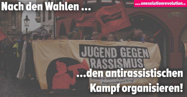 Nach den Wahlen: Den Kampf gegen Rassismus organisieren!