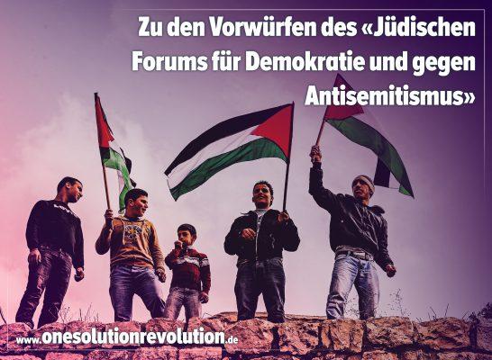 Stellungnahme zu den erneuten Vorwürfen des Jüdischen Forums für Demokratie und gegen Antisemitismus (JFDA)