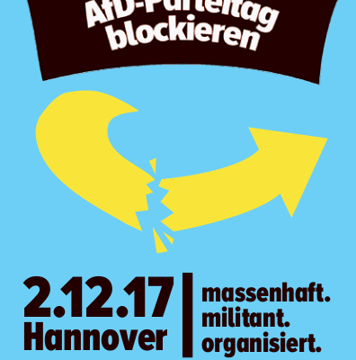 AfD-Parteitag blockieren! Am 02.12.2017 in Hannover