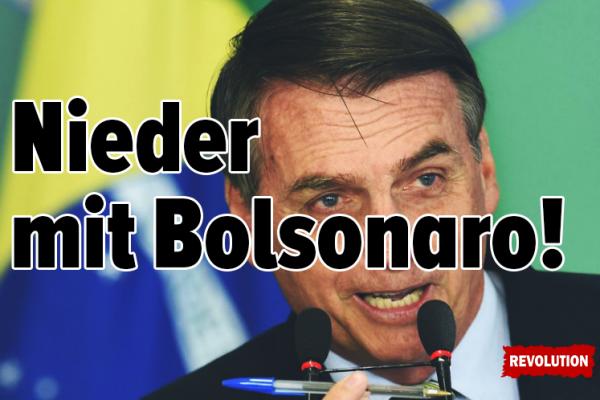 Nieder mit Bolsonaro!