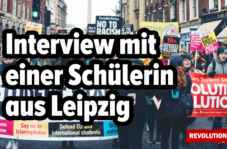Interview mit einer Schülerin aus Leipzig