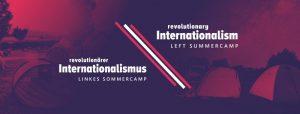 Revolutionärer Internationalismus 2019 @ Berlin