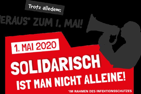 Erster Mai 2020 – Wir zahlen nicht für Virus und Krise!