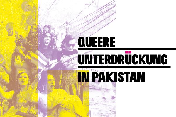 Queer-Unterdrückung in Pakistan